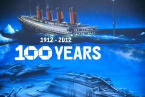 Post image for Titanic Anniversary, the 100th Anniversary of the Titanic Sinking