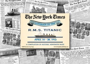 RMS Titanic Historic Newspaper Compilation from 1912