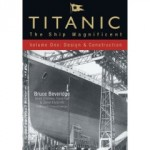 Titanic - The Ship Magnificent Vol. 1