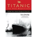 Titanic - The Ship Magnificent Vol. 2