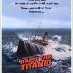 Raise the Titanic Movie Poster