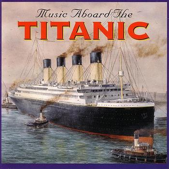 Titanic Music CD Sale, Music Aboard The Titanic, Nearer My God To Thee